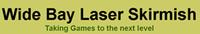 Wide Bay Laser Skirmish